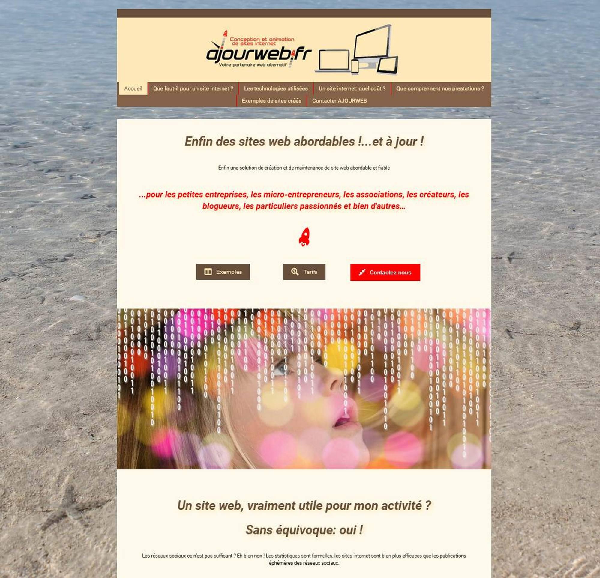 A tout seigneur, tout honneur, le site ajourweb.fr que vous parcourez actuellement.